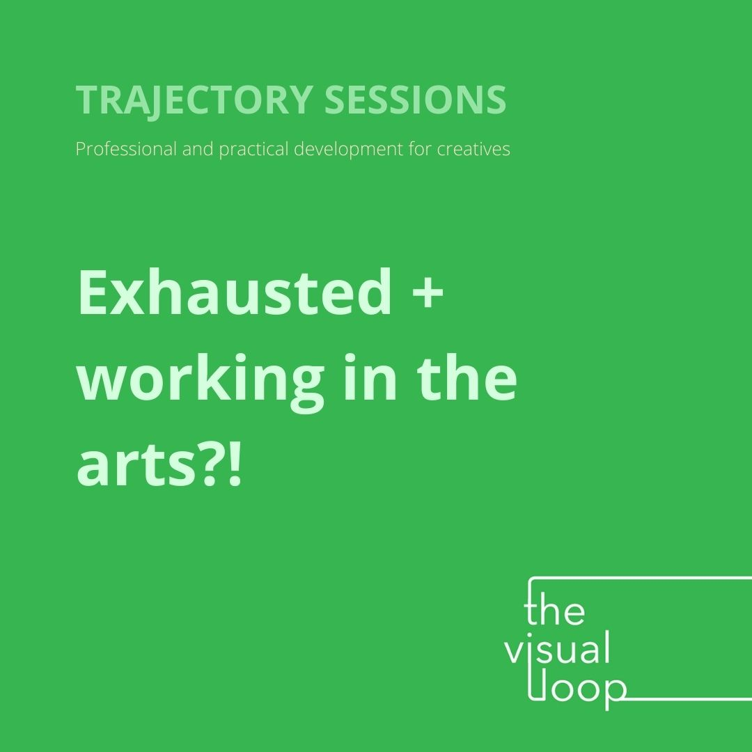 Exhausted & working in the arts?!