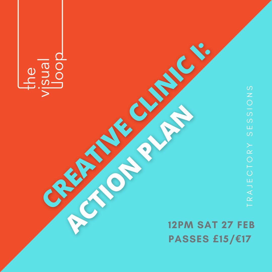 CREATIVE CLINIC I: ACTION PLAN